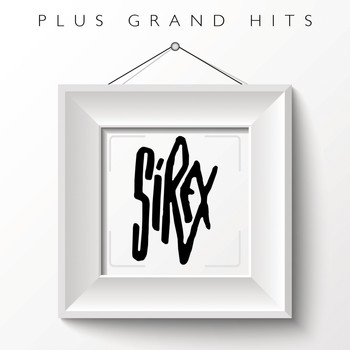 Los Sirex - Plus grands hits: Los Sirex