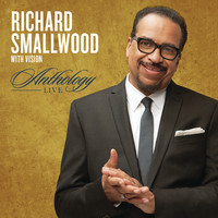 Richard Smallwood - Anthology Live
