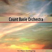 Count Basie Orchestra - 16 Men Swinging