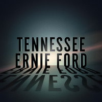 Tennessee Ernie Ford - Songs From The Past