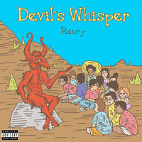 Raury - Devil's Whisper (Explicit)