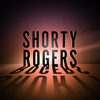 Shorty Rogers - Swing Band Classics