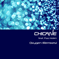 Chicane - Oxygen (Remixes)