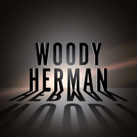 Woody Herman - Swing Band Classics
