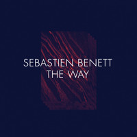 Sébastien Benett - The Way