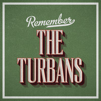 The Turbans - Remember