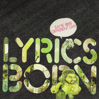 Lyrics Born - Same !@#$ Different Day (Explicit)