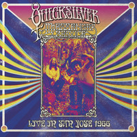 Quicksilver Messenger Service - Live in San Jose - September 1966