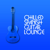Easy Listening Guitar - Chilled Spanish Guitar Lounge