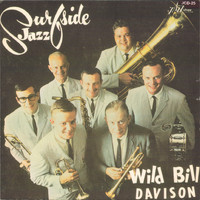 Wild Bill Davison - Surfside Jazz