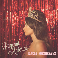 Kacey Musgraves - Dime Store Cowgirl