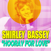 Shirley Bassey - Hooray for Love