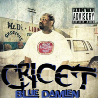 Cricet - Blue Damien