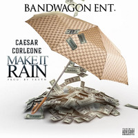 Caesar - Make It Rain - Single