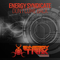 Energy Syndicate - Don't Come Back
