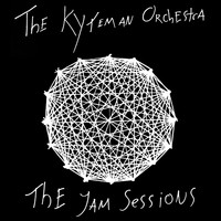 The Kyteman Orchestra - The Jam Sessions