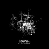 Frank Maurel - Unpredictable EP