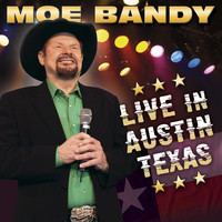Moe Bandy - Live in Austin Texas