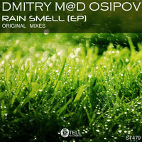 Dmitry M@D Osipov - Rain Smell