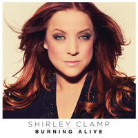 Shirley Clamp - Burning Alive