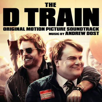 Various Artists - The D Train (Original Motion Picture Soundtrack)
