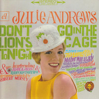 Julie Andrews - Don't Go into the Lions Cage Tonight / Broadway's Fair