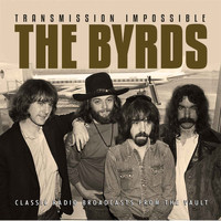 The Byrds - Transmission Impossible (Live)