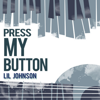 Lil Johnson - Press My Button