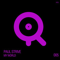 Paul Strive - My World