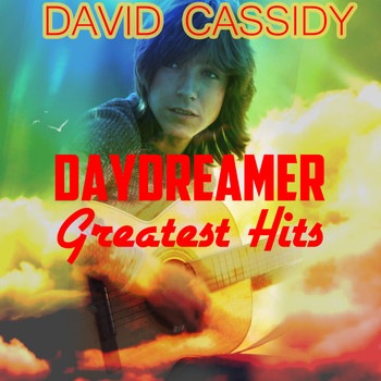 David Cassidy - Daydreamer - The Greatest Hits