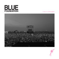 Blue Foundation - Live in Zhangbei