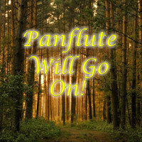 Spirit - Panflute Will Go On!