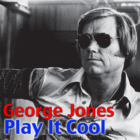 George Jones - Play It Cool