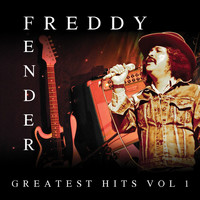 Freddy Fender - Greatest Hits Vol. 1