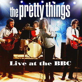 The Pretty Things - Live at the BBC
