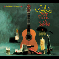 Carlos Montoya - Carlos Montoya. From St. Louis to Seville / The Incredible Carlos Montoya