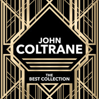 John Coltrane - The Best Collection