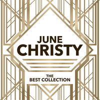 June Christy - The Best Collection