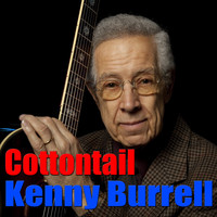 Kenny Burrell - Cottontail