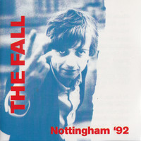 The Fall - Nottingham '92