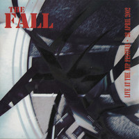 The Fall - Live at the ATP Festival - 2002