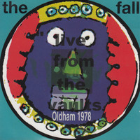 The Fall - Live from the Vaults - Oldham 1978