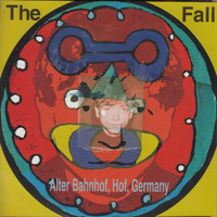 The Fall - Live from the Vaults - Alter Banhof, Hof, Germany