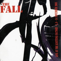 The Fall - Live at the Knitting Factory - L.A. - 2001