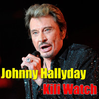 Johnny Hallyday - Kili Watch