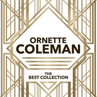 Ornette Coleman - Ornette Coleman - The Best Collection