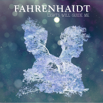 Fahrenhaidt - Lights Will Guide Me