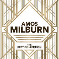 Amos Milburn - The Best Collection