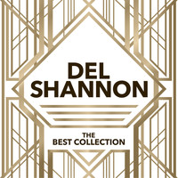 Del Shannon - The Best Collection
