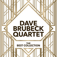 Dave Brubeck Quartet - The Best Collection